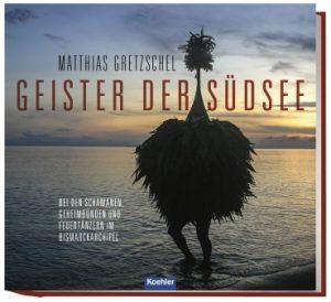 10. Jun, 11 Uhr: Geister der Südsee – Matthias Gretzschel